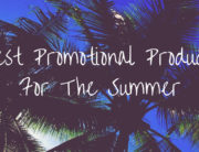 Best Promotional Products For The Summer