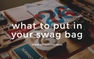 What to Put in your Swag Bag