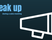 speak up during sales meeting